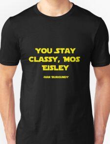 You Stay Classy, Mos Eisley T-Shirt