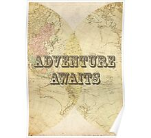 Adventure awaits. Poster