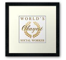 World's Okayest Social Worker Framed Print