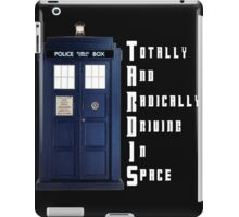 The Real Meaning of TARDIS iPad Case/Skin