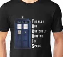 The Real Meaning of TARDIS Unisex T-Shirt