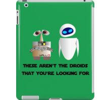 These aren't the droids that you're looking for iPad Case/Skin