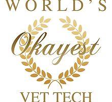 World's Okayest Vet Tech by thepixelgarden