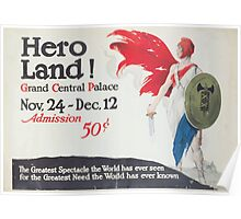 Hero land! Grand Central Palace Nov 24 Dec 12 Admission 50 cents Poster