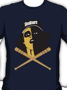 Failure.  T-Shirt