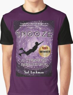 SNOOZE: A Story of Awakening Graphic T-Shirt