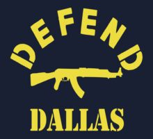 Defend Dallas ( yellow ) by BUB THE ZOMBIE