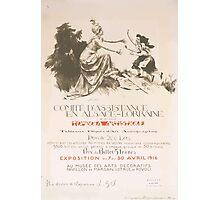 Comité dassistance en Alsace Lorraine Tombola artistique Exposition du 7 au 30 avril 1916 au Musée des Arts Décoratifs Photographic Print