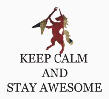 Keep calm and stay awesome  by TomkinZZzz