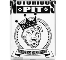 NOTORIOUS PIT BULL iPad Case/Skin
