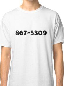 867-5309 Classic T-Shirt