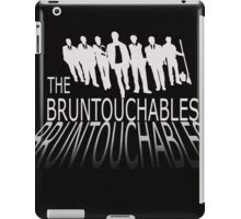the bruntouchables iPad Case/Skin