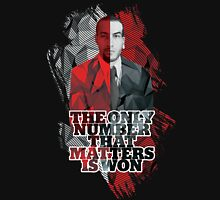 The Only Number That Matters is Won Unisex T-Shirt