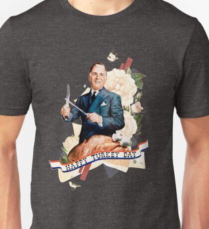 Happy Turkey Day Unisex T-Shirt
