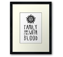 Family Dont End with Blood Framed Print