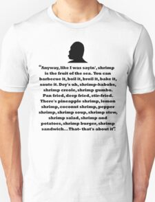 Bubba Quote Shirt T-Shirt