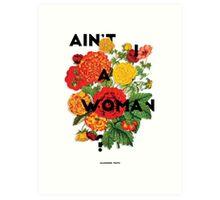 Ain't I A Woman?, 2015 Art Print