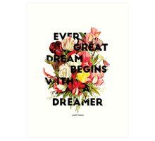 Every Great Dream, 2015 Art Print