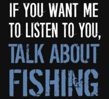 Funny Fishing T Shirt by movieshirtguy
