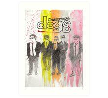 Resevoir dogs Art Print