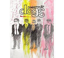 Resevoir dogs Photographic Print