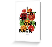 I Got My Own Back, 2015 Greeting Card