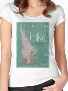 I Can Ride My Bike With No Hands Women's Fitted Scoop T-Shirt
