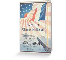 Emprunt de la Défense Nationale On souscrit à la Banque Adam Greeting Card