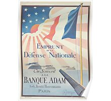 Emprunt de la Défense Nationale On souscrit à la Banque Adam Poster