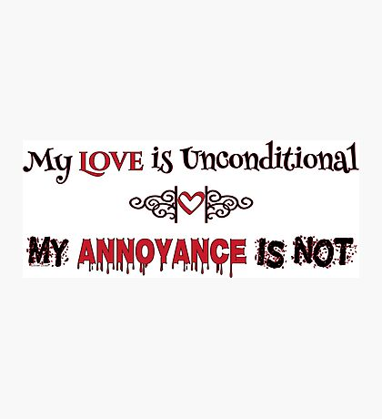 Love and Annoyance Photographic Print