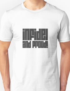 infidel and proud! T-Shirt