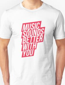 Music Sounds Better With You - red Unisex T-Shirt