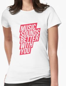 Music Sounds Better With You - red Womens Fitted T-Shirt