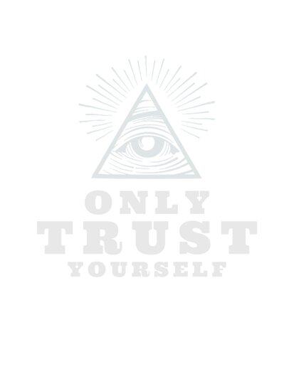 trust only yourself by obeyalexgrey