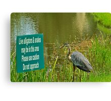 I Guess He Can't Read    (LOL) Canvas Print