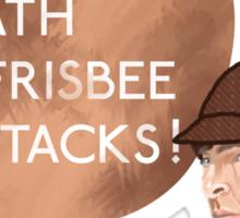 Beware of Death Frisbee Sticker