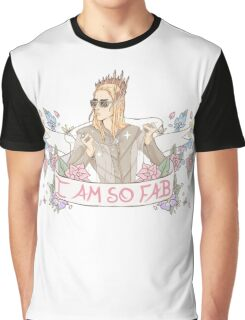 """I am so Fab"" Thranduil Graphic T-Shirt"