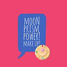 Moon Prism Power by gallantdesigns