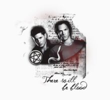 THERE WILL BE BLOOD - SPN TSHIRT by RocksaltMerch