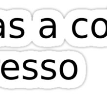 me as a coffee: depresso Sticker