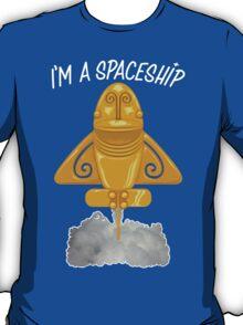 I'm a spaceship T-Shirt
