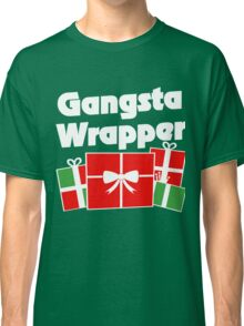 Gangsta Wrapper funny christmas humor Classic T-Shirt