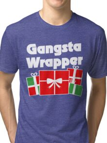 Gangsta Wrapper funny christmas humor Tri-blend T-Shirt