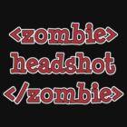 <zombie> headshot </zombie> by shampson