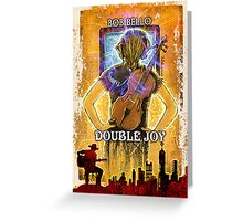 Double Joy Greeting Card