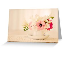 I Must Have Flowers, Always, and Always.... Greeting Card