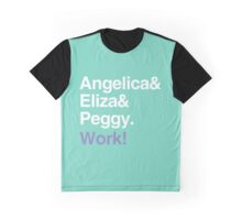 Work! Graphic T-Shirt