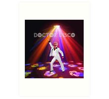 Doctor Disco Art Print