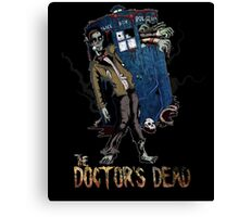 The Doctor's Dead Canvas Print