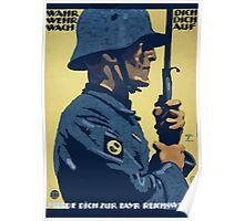 Wahr dich Wehr dich Wach auf Melde dich zur Bayr Reichswehr 1169 Poster